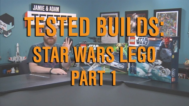 Tested Builds: LEGO Star Wars, Part 1